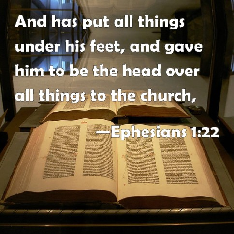 he-put-everything-under-his-feet-and-appointed-him-as-head-over-everything-for-the-church