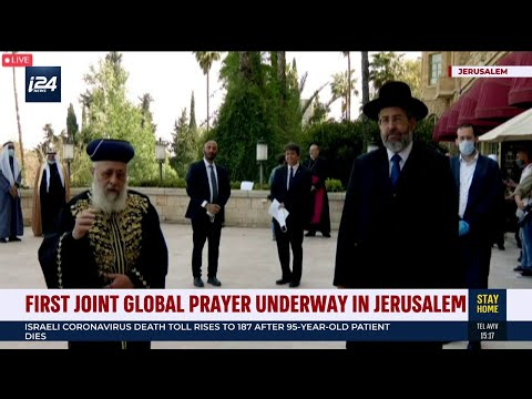 First ever joint global prayer from Jerusalem